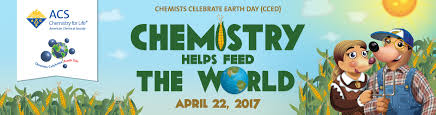 chemists celebrate earth day cced american chemical society cced theme chemistry helps feed the world