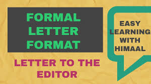 Formal Format Formal Letter Format And An Example Of Letter To The Editor Format