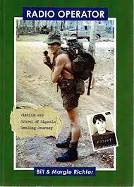 Radio Operator : Vietnam War, School of signals, Healing Journey ...