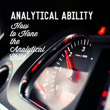 analytical skills how to hone the analytical child