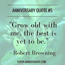 Anniversary Quotes For Girlfriend Amazing Love Quotes For A Anniversary And Browning Anniversary Quotes For