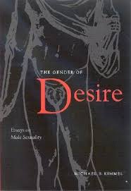the gender of desire essays on male sexuality by michael s kimmel 407163