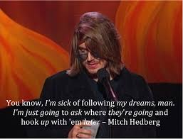 Mitch Hedberg Best Quotes