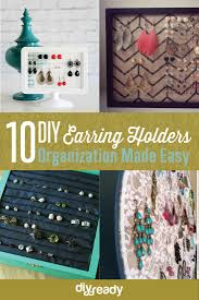 10 diy earring holder ideas organize your jewelry