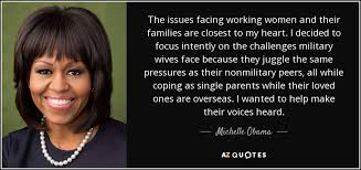 Working Women Quotes Cool Michelle Obama Quote The Issues Facing Working Women And Their
