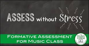 Formative Assessment Strategies For The Music Classroom