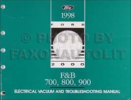 1998 ford foldout electrical wiring diagram f700 ft900 f800 cab 1998 ford f and b 700 900 medium heavy truck electrical troubleshooting manual