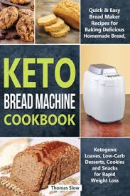 Use our bread machine recipes to make a variety of yeast breads including loaves, rolls, stromboli, and pizza dough. Keto Bread Machine Cookbook Quick Easy Bread Maker Recipes For Baking Delicious Homemade Bread Ketogenic Loaves Low Carb Desserts Cookies And Snacks For Rapid Weight Loss By Thomas Slow Paperback Barnes