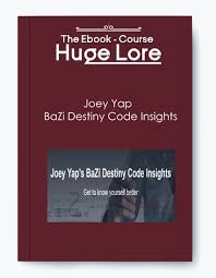Joey Yap Bazi Destiny Code Insights Free Download