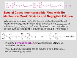 59 5 74 special case incompressible flow with no mechanical work devices