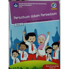 Pertanyaan atau soal tersebut berada pada halaman 27, 28, 29 dan 30 buku tematik tema 2 kelas 6 sd. Buku Tematik Kelas 6 Tema 2 Persatuan Dalam Perbedaan Guru Galeri