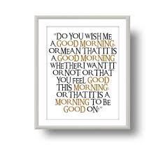 Gandalf Good Morning Quote Best of The Hobbit Gandalf Inspired Printable Typography Poster