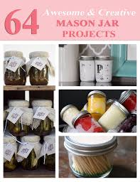 Mason Jar Projects 64 Awesome Creative Easy Diy Mason Jar Projects Tin Pig