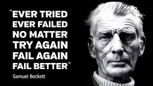 Samuel Beckett Quotes Classy A Samuel Beckett Quote Which You Might Find Useful Imgur