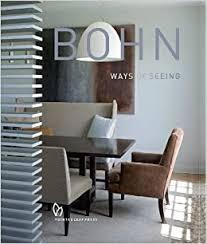Laura Bohn: Ways of Seeing: Bohn, Laura, Silverstein, Wendy, Webster,  Peter: 9781938461408: Amazon.com: Books