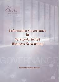 PhD defense Mohammad Rasouli     Information Governance in Service         October   th   PM Auditorium    Mohammad Rasouli will defend his Ph D  thesis entitled    Information governance in service oriented business networking