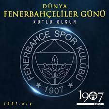 19.07 DÜNYA FENERBAHÇELİLER GÜNÜMÜZ KUTLU OLSUN - 1907 Fenerbahçe Derneği