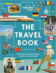 The Travel Book: A Journey Through Every Country in the World (Lonely  Planet Kids): Amazon.co.uk: Lonely Planet Kids: 9781743607749: Books