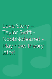 Piano letters © 2021.all rights reserved. Love Story Taylor Swift Letter Notes For Beginners Music Notes For Newbies
