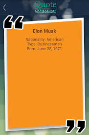 Elon Musk Quotes Collection For Android Apk Download