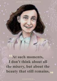 28 Quotes By Anne Frank That Are A Beacon Of Hope In The Darkest Of
