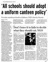 centre for science and environment all schools should adopt a uniform canteen policy