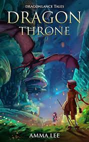 children s book dragon throne dragonlance tales adventure books for kids dragon stories