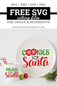 You'll receive email and feed alerts when new items arrive. Free Cookies For Santa Svg Milk For Santa Svg Files Perfectstylishcuts Free Svg Cut Files For Cricut And Silhouette Cutting Machines