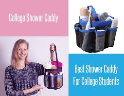 Shower Caddy For College Custom College Shower Caddy The Best Shower Caddy For College Students