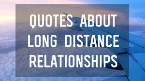 100 Adorable Long Distance Relationship Quotes Messages Whatsapp