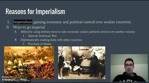 Reasons For Imperialism Reasons For Imperialism Youtube
