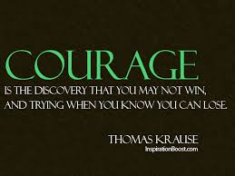 Quotes About Courage Fascinating Courage Quotes Inspiration Boost