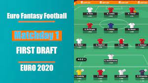 Matchday 4: First Draft | Best Players & Teams to Target | Euro 2020 Fantasy  Football Tips - YouTube