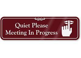 Quiet Please Meeting In Progress Sign Quiet Please Meeting In Progress Showcase Wall Sign Sku Se 5394