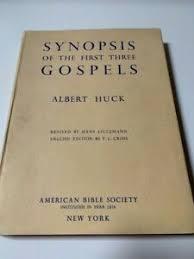 Synopsis of The First Three Gospels by Albert Huck HC 1F | eBay