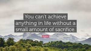 Life Sacrifice Quotes