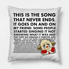 Recently, however, those lyrics are floating through my head again during endless zoom meetings as my remarkable team and i—not an. The Song That Never Ends Lambchop Pillow Teepublic
