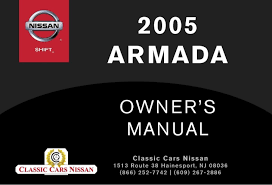 2005 armada owner s manual 2005 armada owner s manual foreword first then drive safelywelcome