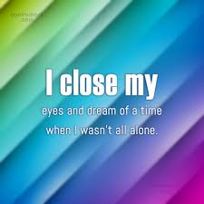 Lonely Quotes Custom Loneliness Quotes Sayings About Feeling Lonely Images Pictures