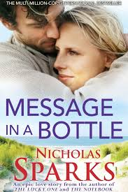 nicholas sparks uk message in a bottle synopsis thrown to the