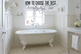 how to choose the best freestanding tub