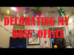 decorating the boss office surprising the boss for her birthday