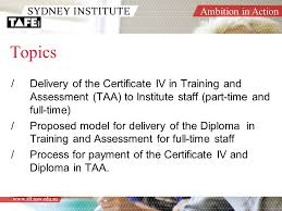 certificate iv diploma in taa ambition in action presenters  3 ambition