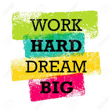 Work Hard Dream Big Creative Motivation Quote Bright Brush Vector