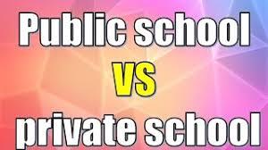 net government schools vs private schools essay debate public school vs private school difference between public school and private school