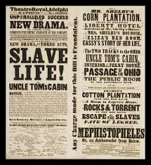 this is a flyer representing the play of uncle toms cabin it was this is a flyer representing the play of uncle toms cabin it was to show
