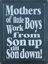 Mom Of Boys Quotes Stunning Mom Quote For All My Fellow Mamas Of Boys Wood Signs Pinterest