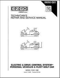 e z go repair manual for txt shop ezgo com 1996 technician s service and repair manual for txt electric and dcs vehicles