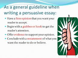 persuasive writing the way into it ppt video online  as a general guideline when writing a persuasive essay