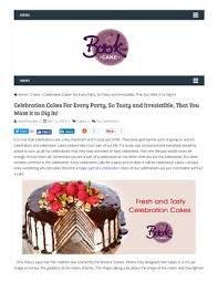 Celebration Cake The Most Succulent Part Of Every Occasion By
